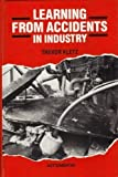 Learning from Accidents in Industry, Trevor A. Kletz, 0408026960