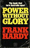 Power Without Glory by Frank Hardy front cover