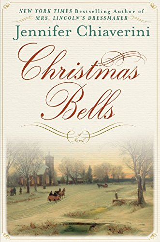 Christmas Bells: A Novel (Christmas West Stockings Elm)