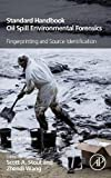 Standard Handbook Oil Spill Environmental Forensics, Second Edition: Fingerprinting and Source Identification