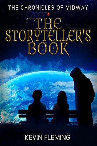The Storyteller's Book (The Chronicles of Midway 1) by [Fleming, Kevin]