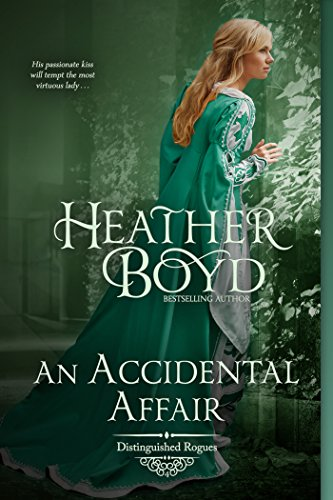 An Accidental Affair (The Distinguished Rogues Book 4) by [Boyd, Heather]