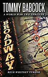 Tommy Babcock: A World War Two Thriller