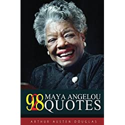 928 Maya Angelou Quotes (Ultimate Collection) (Volume 5)