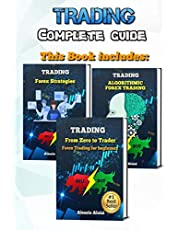 Trading: complete guide for forex trading, investing for beginners: From Zero to Trader + Algorithmic trading + 10 day trading strategies
