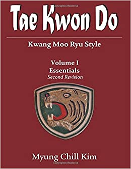 Tae Kwon do (Kwang Moo Ryu): Volume I (Second Revision)