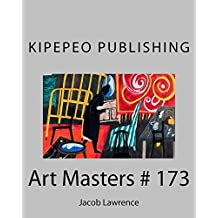 Art Masters # 173: Jacob Lawrence