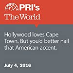 Hollywood Loves Cape Town. But You'd Better Nail that American Accent | Gideon Brower