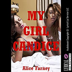 My Girl Candice: A First Lesbian Sex Erotica Story Audiobook