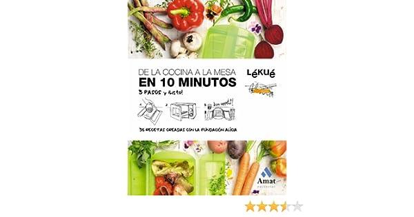 DE LA COCINA A LA MESA EN 10 MINUTOS (Spanish Edition)