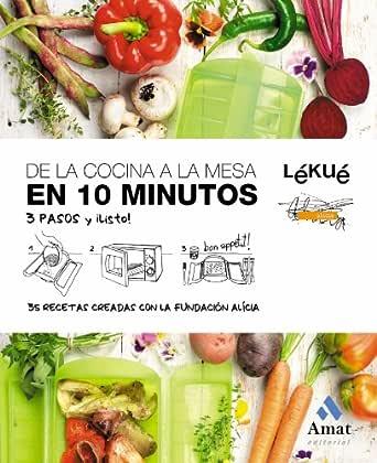 DE LA COCINA A LA MESA EN 10 MINUTOS eBook: Lékué, Fundación ...