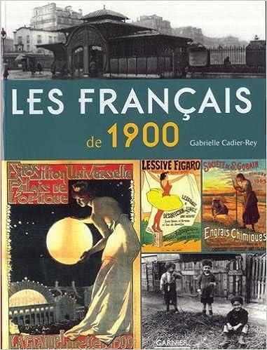 Livres gratuits en ligne Les Français de 1900 pdf ebook