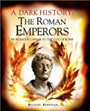 """A Dark History The Roman Emperors"" av Michael Kerrigan"