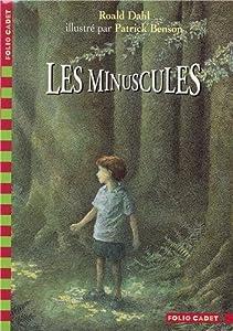 """Afficher """"Les Minuscules"""""""
