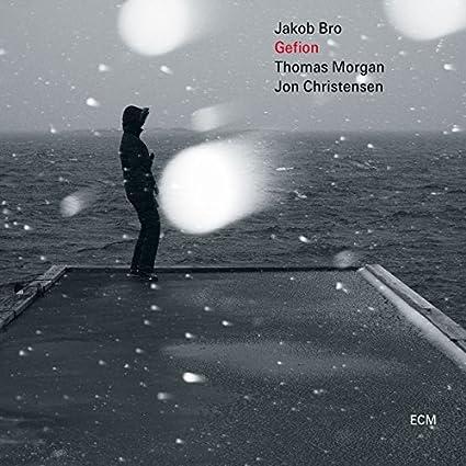 Jakob Bro - Gefion