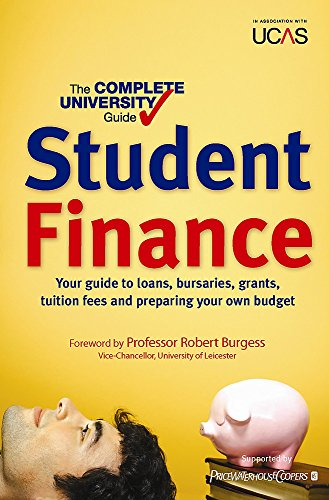 The The Complete University Guide: Student Finance: The Complete University Guide: Student Finance Student Finance
