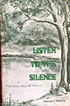 Listen to the Silence From Come Away My…