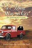 A Long Way to Go, Blaze Earl Brittany Watson and Nikta Sadati, 1493118285