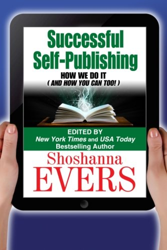 Successful Self-Publishing: How We Do It (And How You Can Too)