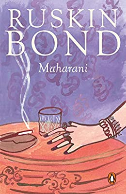 Maharani - Ruskin Bond Books