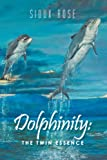 Dolphinity, Sioux Rose, 1462047653