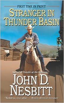 Stranger in Thunder Basin (Leisure Historical Fiction)