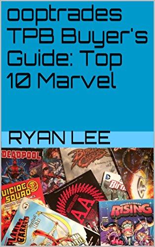 Top 10 Marvel TPBs (ooptrades Buyer