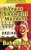 Vegas Showgirl Murders (Jim Richards Murder Novels) (Volume 2)
