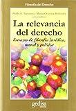 img - for La Relevancia del Derecho (Spanish Edition) book / textbook / text book