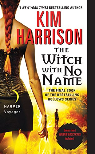 The Witch with No Name (The Hollows Book 13) by [Harrison, Kim]