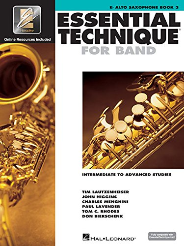 Essential Technique 2000: Eb Alto Saxophone Book 3 Alto Saxophone Lessons