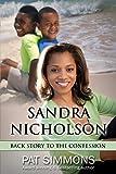 Sandra Nicholson: Back Story to The Confession (The Jamieson Legacy)