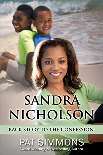 Sandra Nicholson: Back Story to The Confession (The Jamieson Legacy) (Chandra Clarks)