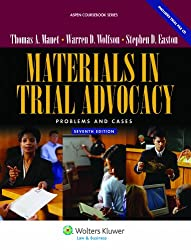 Materials in Trial Advocacy: Problems & Cases [With CDROM] (Aspen Coursebooks)