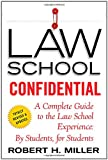 Law School Confidential, Robert H. Miller, 0312605110