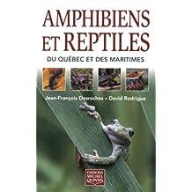 Amphibiens et reptiles du Quebec et des Maritimes