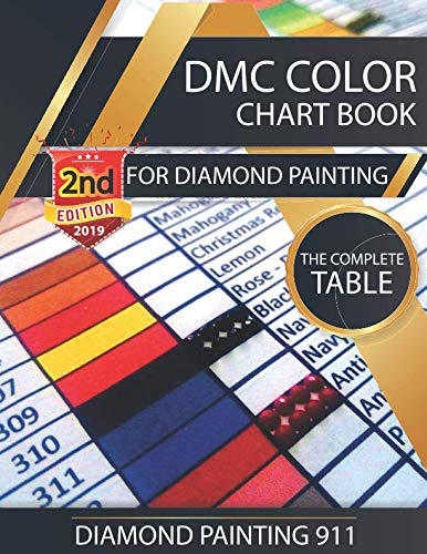 DMC Color Chart Book for Diamond Painting : The Complete Table: 2019 DMC Color Card (Best Selling Paintings 2019)