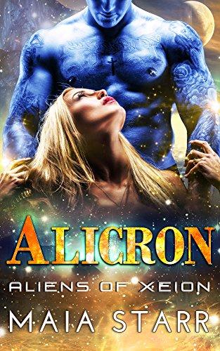Alicron (Aliens Of Xeion) by [Starr, Maia ]