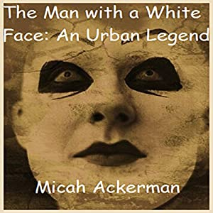 The Man with the White Face Audiobook