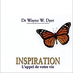 Inspiration - L'appel de votre vie