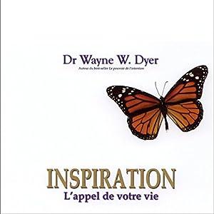 Inspiration - L'appel de votre vie   Livre audio