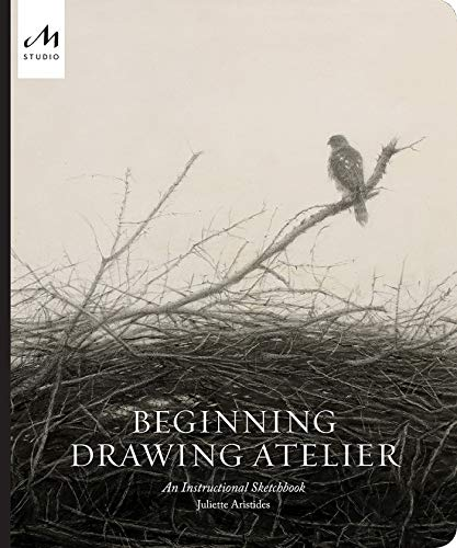 Beginning Drawing Atelier: An Instructional Sketchbook (Images Of Still Life In Pencil Shading)