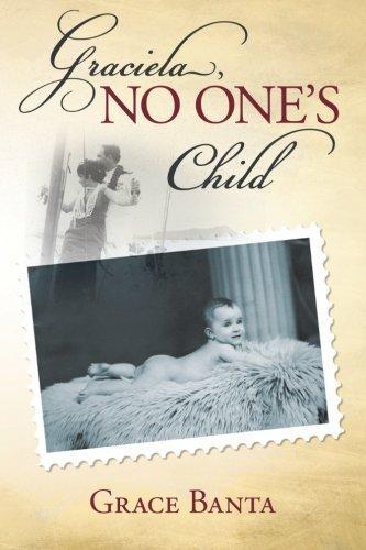 Graciela, No One's Child