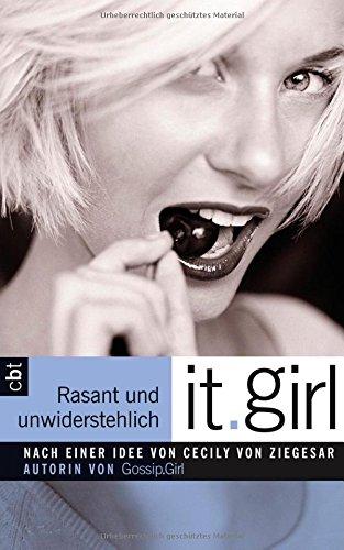It Girl - Rasant und unwiderstehlich: Band 5