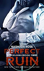 Perfect Ruin (Unyielding Book 2)