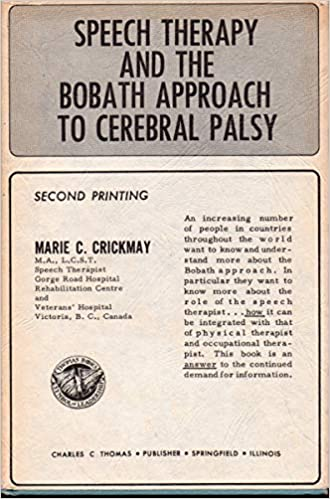 Speech Therapy And The Bobath Approach To Cerebral Palsy Marie C