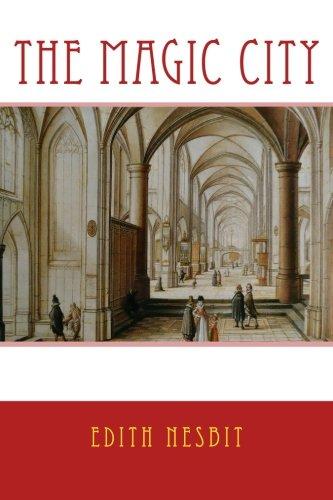 Download The MAGIC CITY, New Edition: With Original Illustrations pdf epub