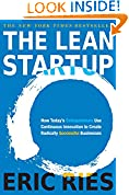 #2: The Lean Startup: How Today's Entrepreneurs Use Continuous Innovation to Create Radically Successful Businesses