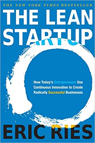 e17dd2feca85 Amazon.com  The Lean Startup  How Today s Entrepreneurs Use Continuous  Innovation to Create Radically Successful Businesses (9780307887894)  Eric  Ries  ...
