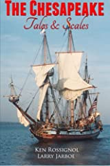 The Chesapeake: Tales & Scales: Selected short stories from The Chesapeake Paperback